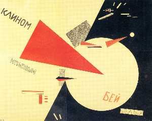 El Lissitzky - Beat the Whites with the ..